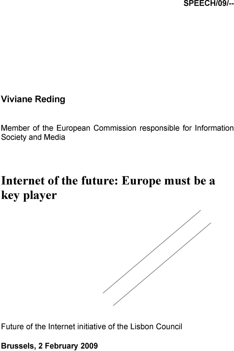Internet of the future: Europe must be a key player Future