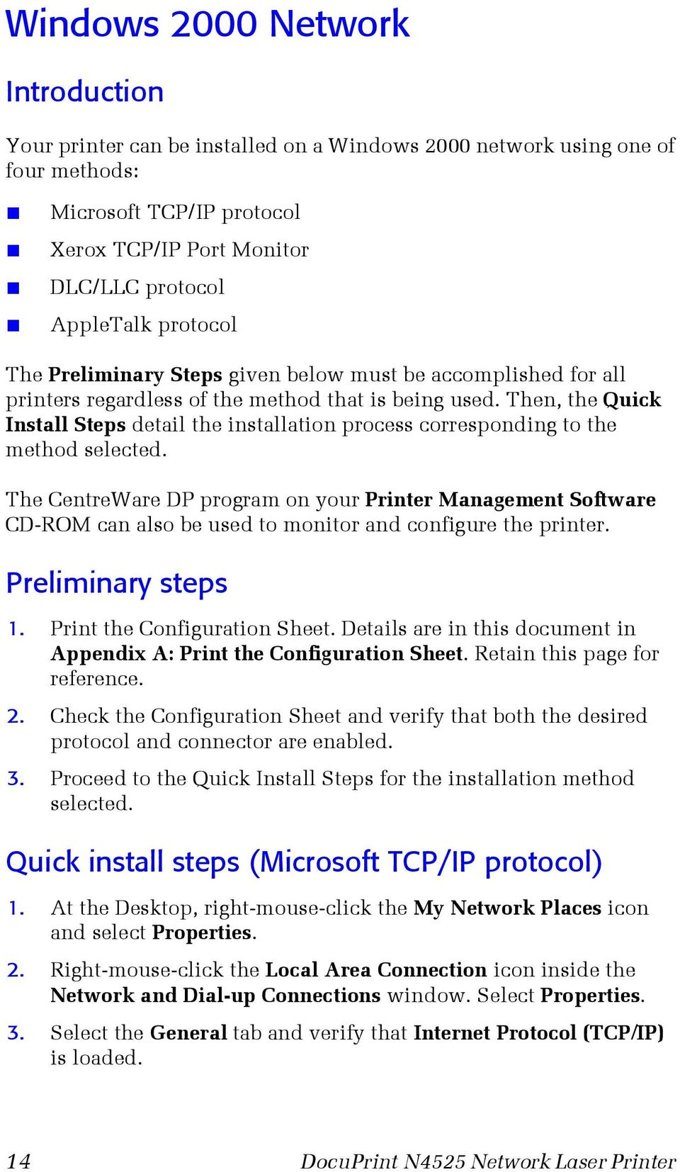 Then, the Quick Install Steps detail the installation process corresponding to the method selected.