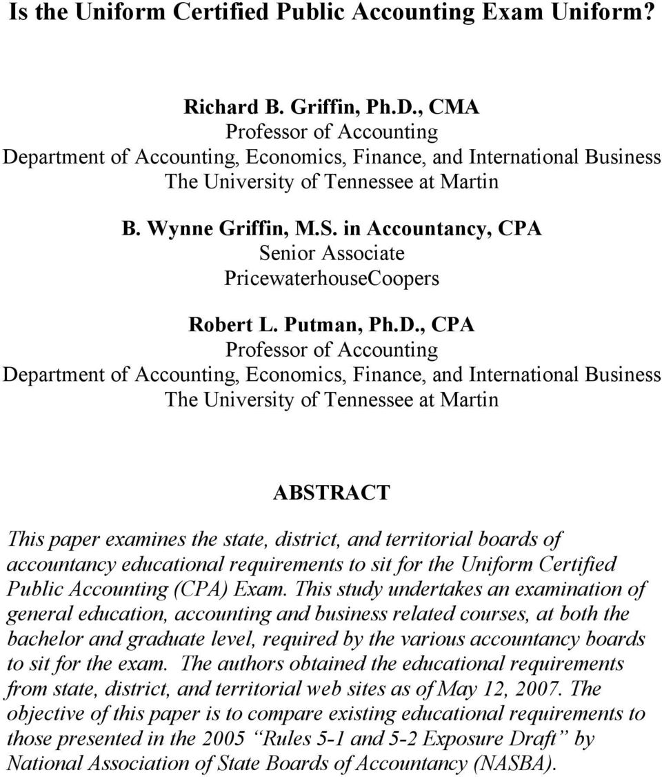 in Accountancy, CPA Senior Associate PricewaterhouseCoopers Robert L. Putman, Ph.D.