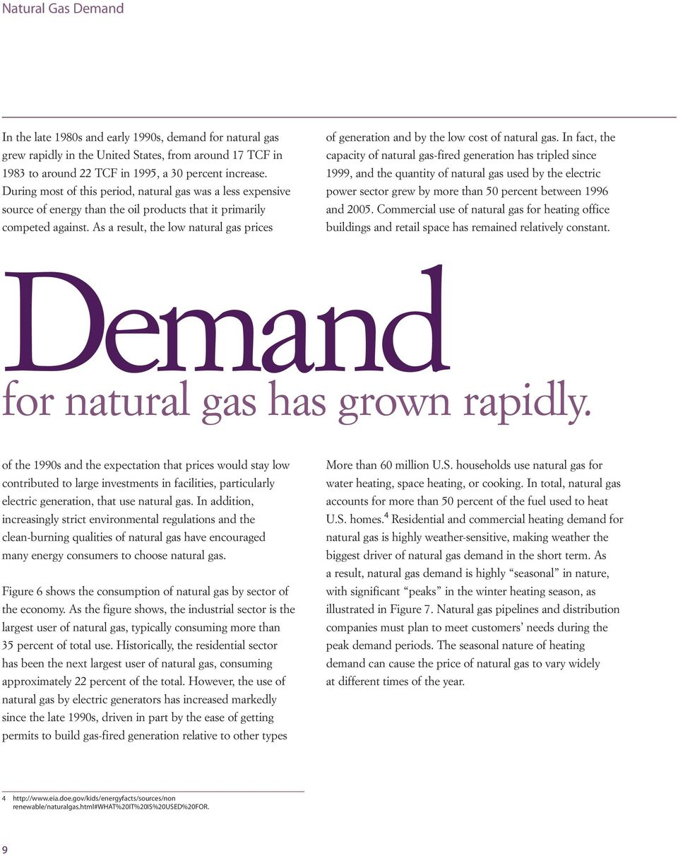 As a result, the low natural gas prices of generation and by the low cost of natural gas.