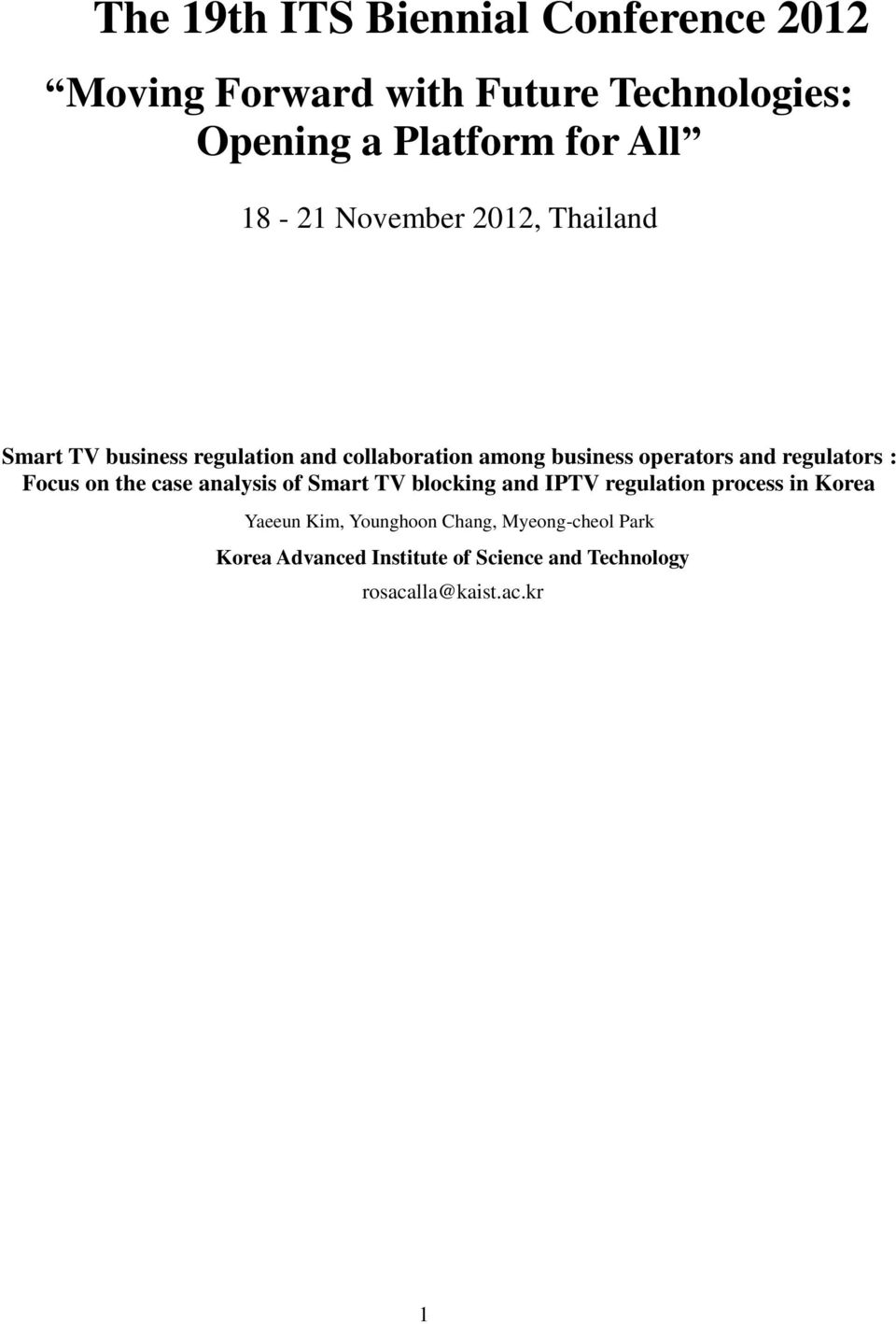 regulators : Focus on the case analysis of Smart TV blocking and IPTV regulation process in Korea Yaeeun