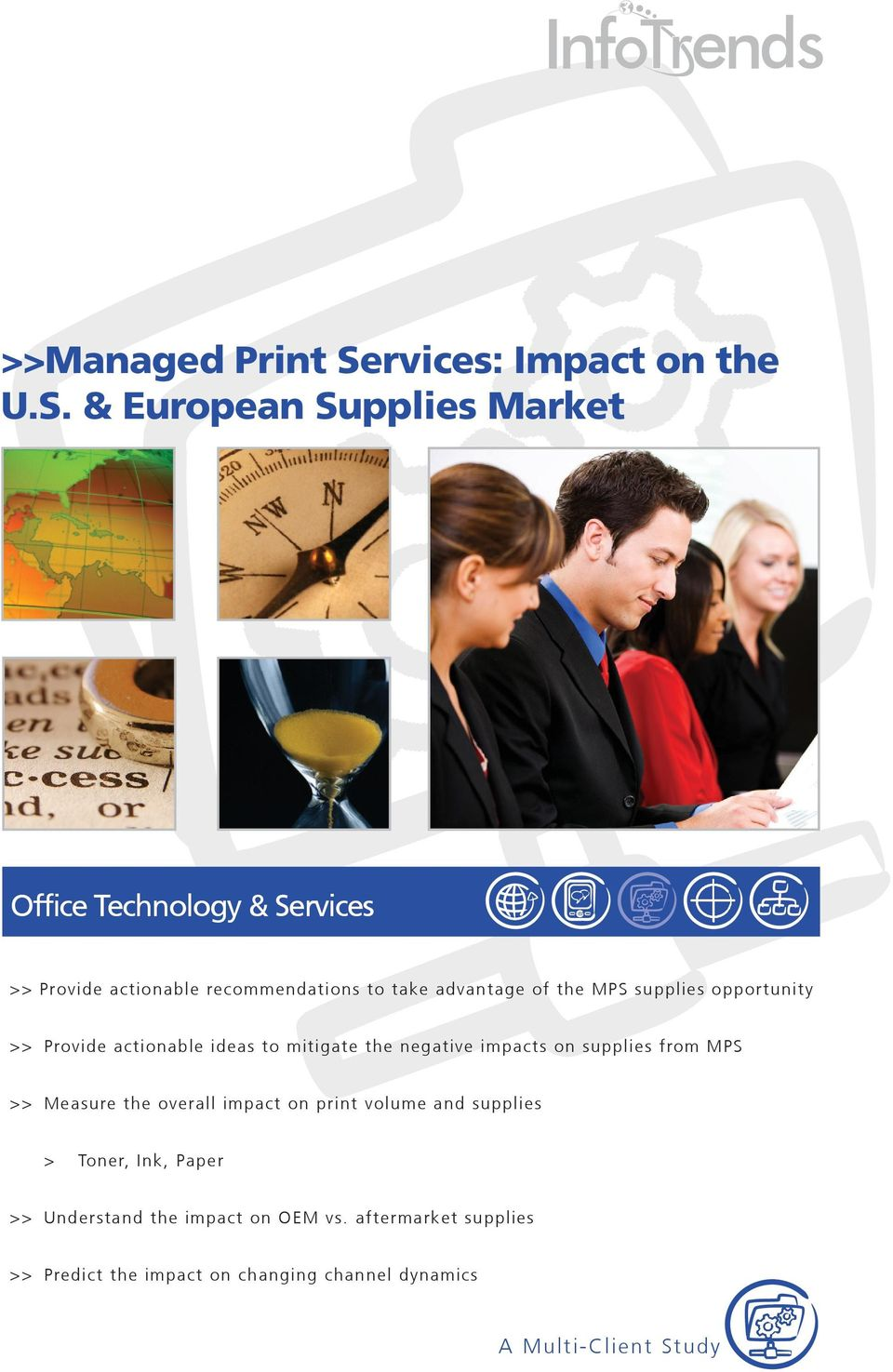 & European Supplies Market Office Technology & Services >> Provide actionable recommendations to take advantage of the