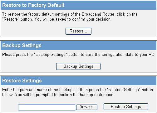 "Configuration Tools Use the ""Backup Settings"" tool to save the LKR-604 Broadband Router current configuration to a file named ""config.bin"" on your PC."