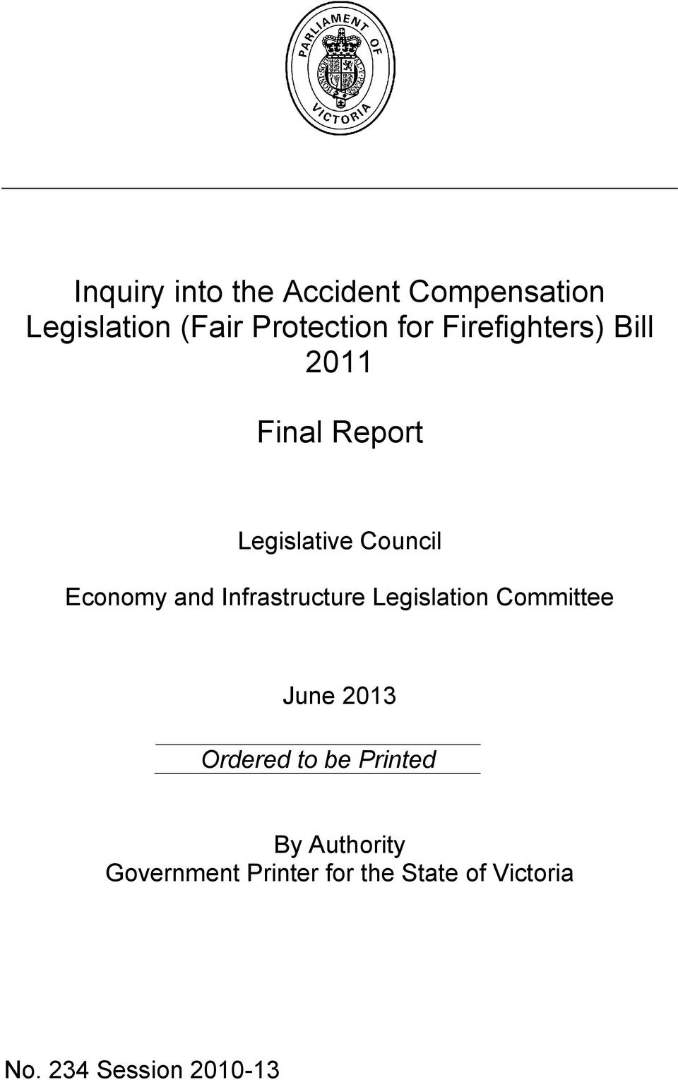 Infrastructure Legislation Committee June 2013 Ordered to be Printed By