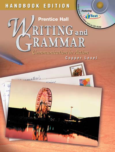 Grade 6 Prentice Hall Writing and Grammar: Communication In