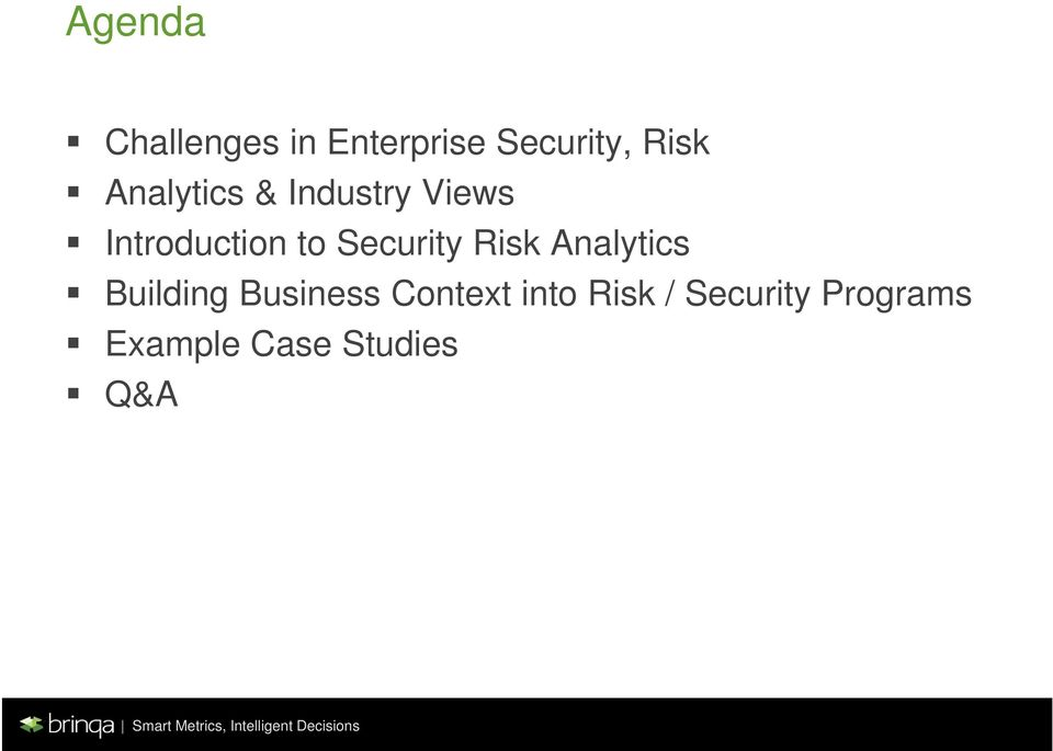 Security Risk Analytics Building Business