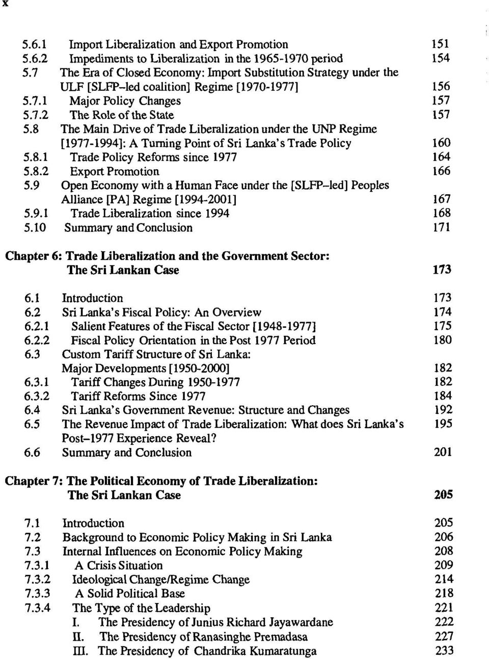 8 The Main Drive of Trade Liberalization under the UNP Regime [1977-1994]: A Turning Point of Sri Lanka's Trade Policy 160 5.8.1 Trade Policy Reforms since 1977 164 5.8.2 Export Promotion 166 5.