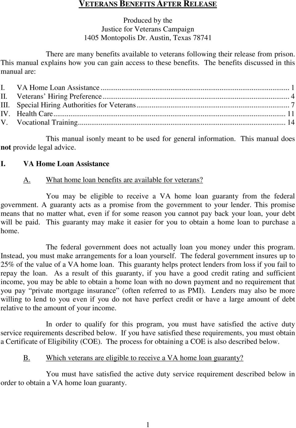 Special Hiring Authorities for Veterans... 7 IV. Health Care... 11 V. Vocational Training... 14 This manual isonly meant to be used for general information. This manual does not provide legal advice.
