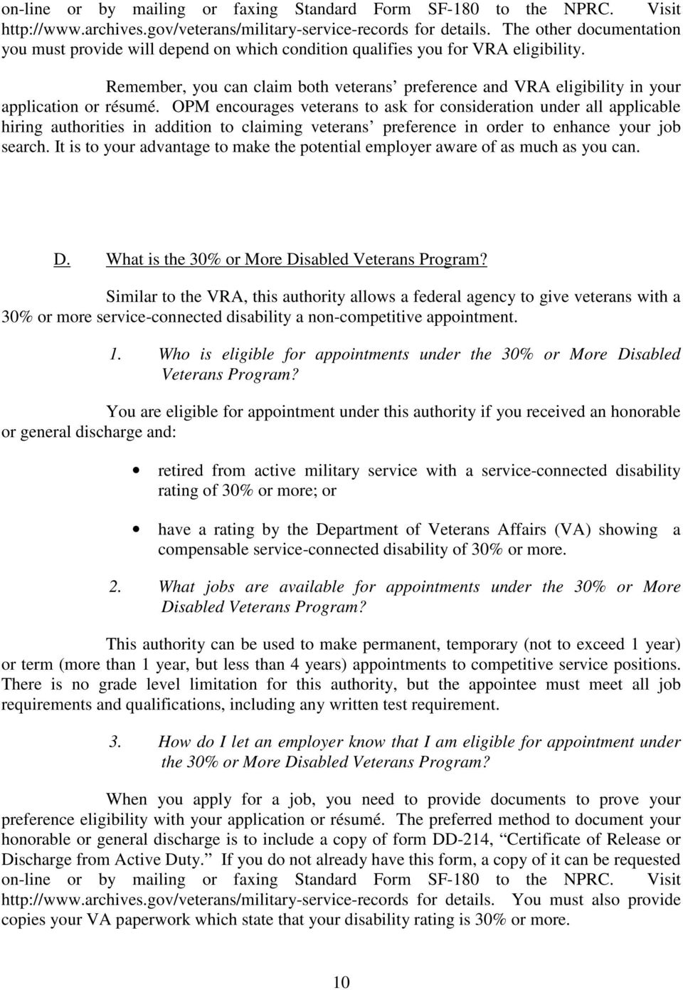Remember, you can claim both veterans preference and VRA eligibility in your application or résumé.