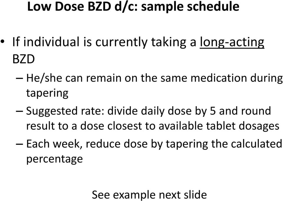 divide daily dose by 5 and round result to a dose closest to available tablet