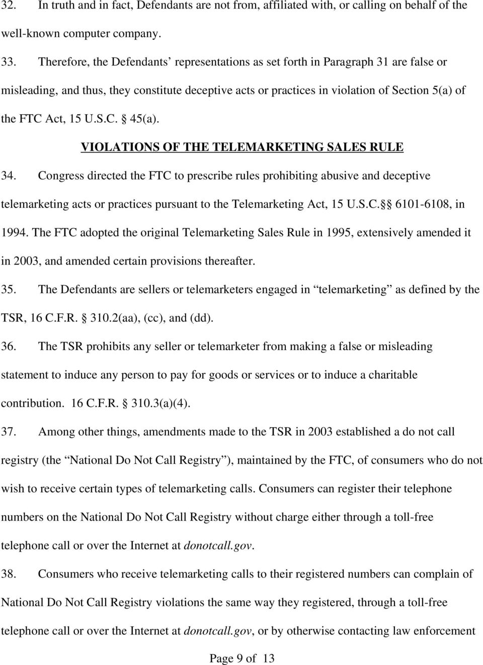 S.C. 45(a). VIOLATIONS OF THE TELEMARKETING SALES RULE 34.
