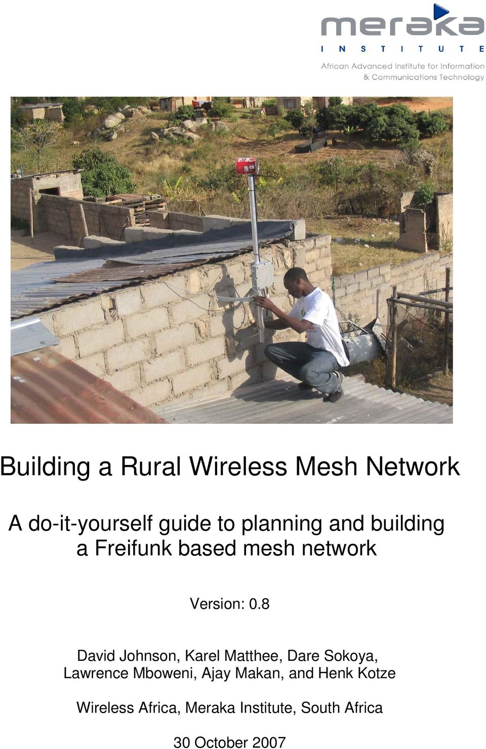 Building a Rural Wireless Mesh Network