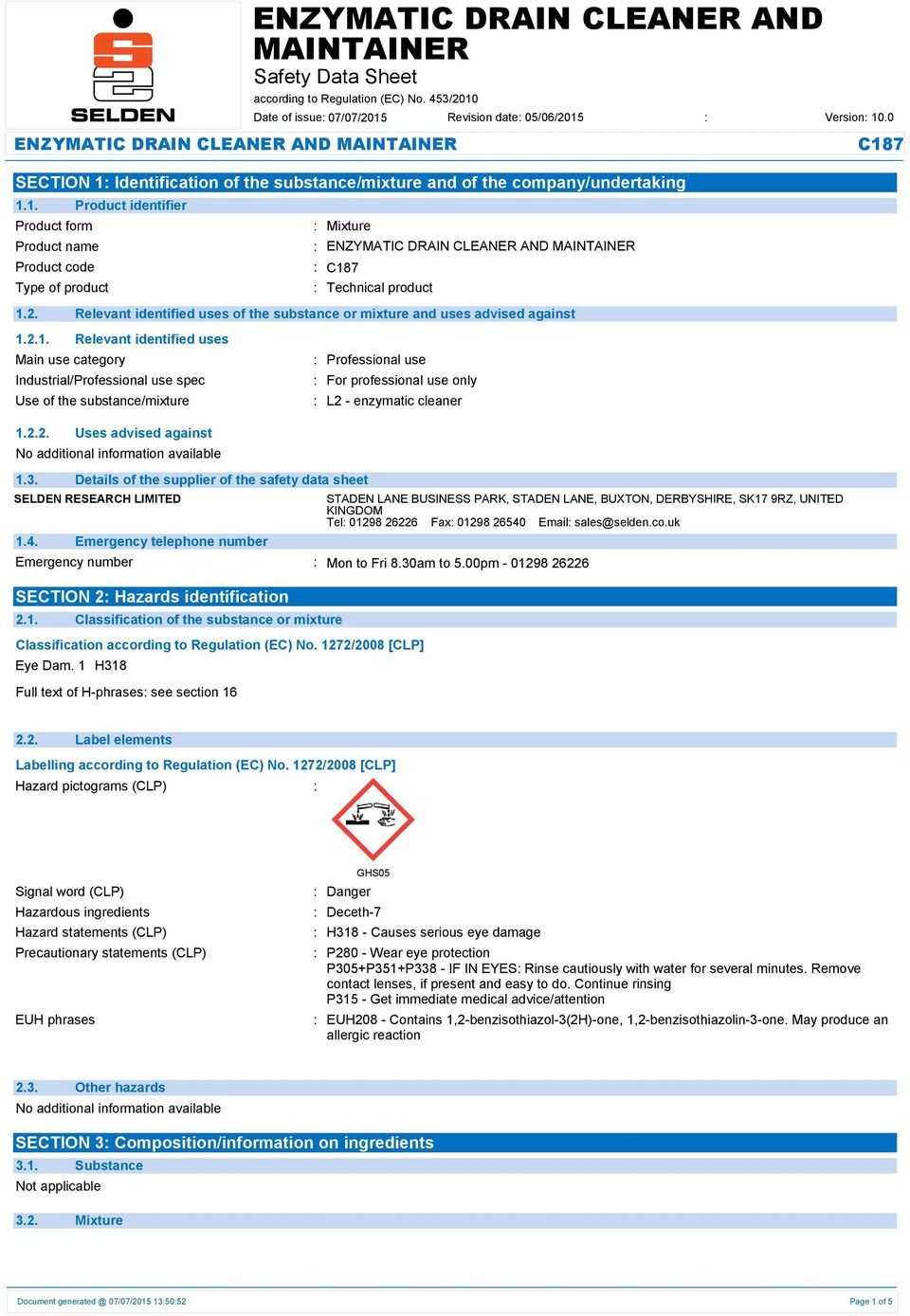 3. Details of the supplier of the safety data sheet SELDEN RESEARCH LIMITED 1.