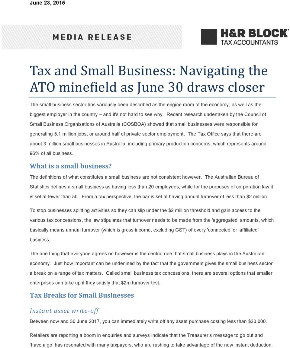 Recent research undertaken by the Council of Small Business Organisations of Australia (COSBOA) showed that small businesses were responsible for generating 5.