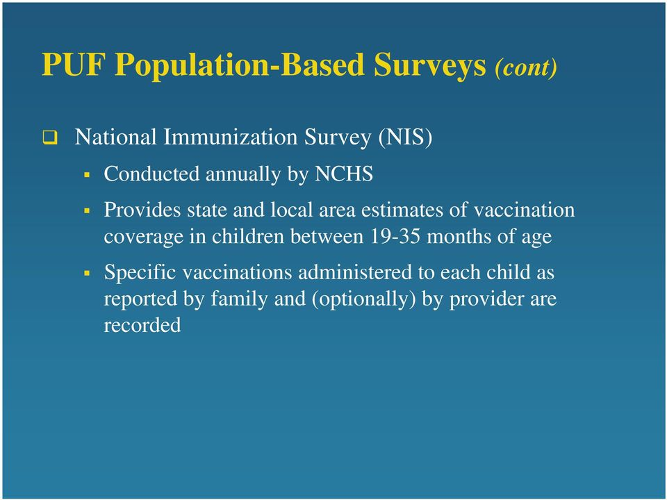 vaccination coverage in children between 19-35 months of age Specific