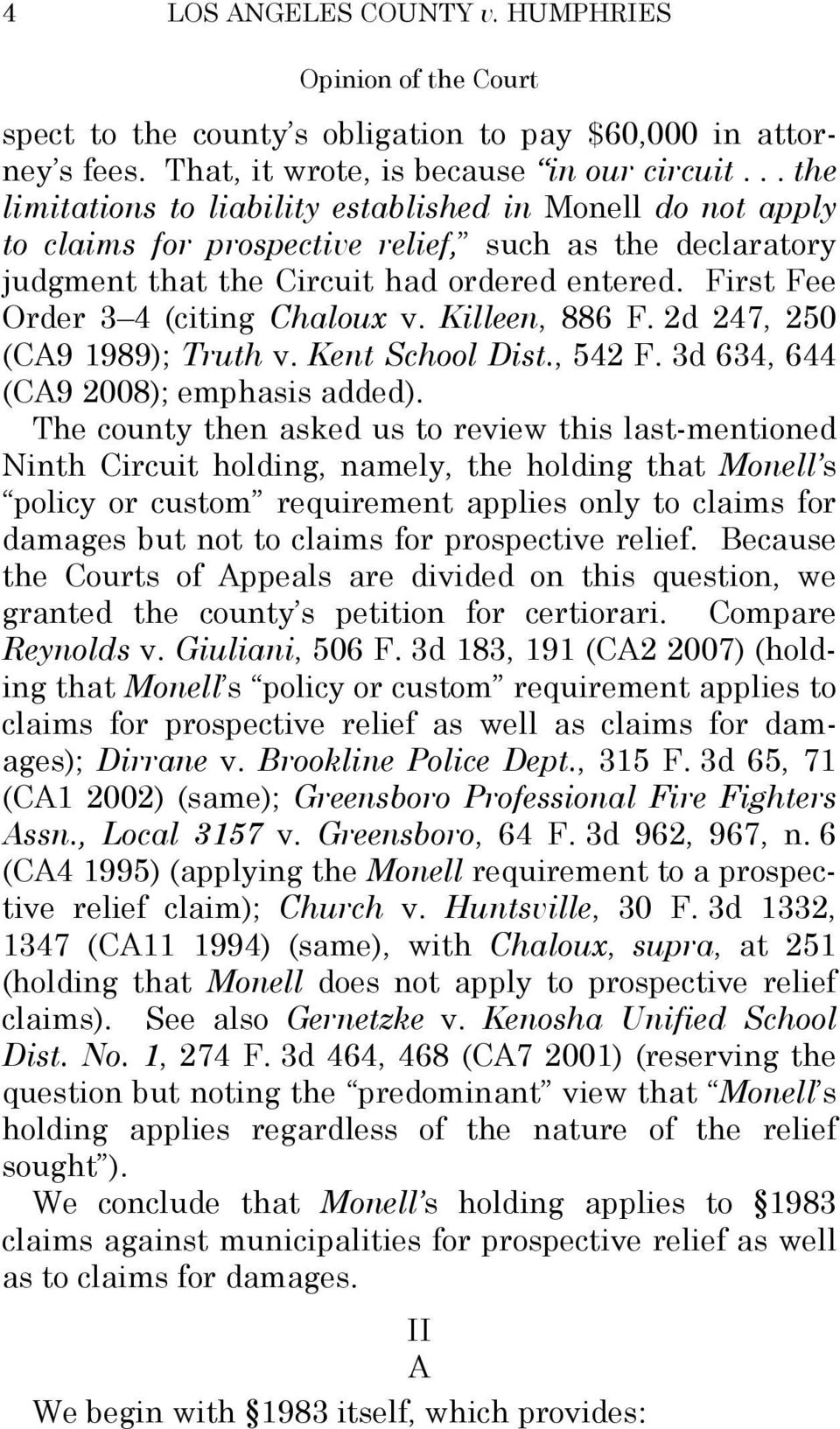 First Fee Order 3 4 (citing Chaloux v. Killeen, 886 F. 2d 247, 250 (CA9 1989); Truth v. Kent School Dist., 542 F. 3d 634, 644 (CA9 2008); emphasis added).