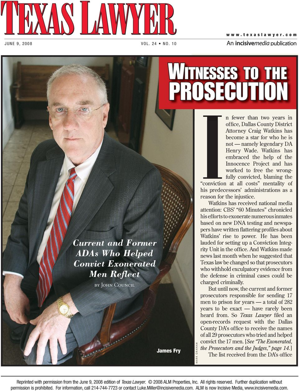 Attorney Craig Watkins has become a star for who he is not namely legendary DA Henry Wade.
