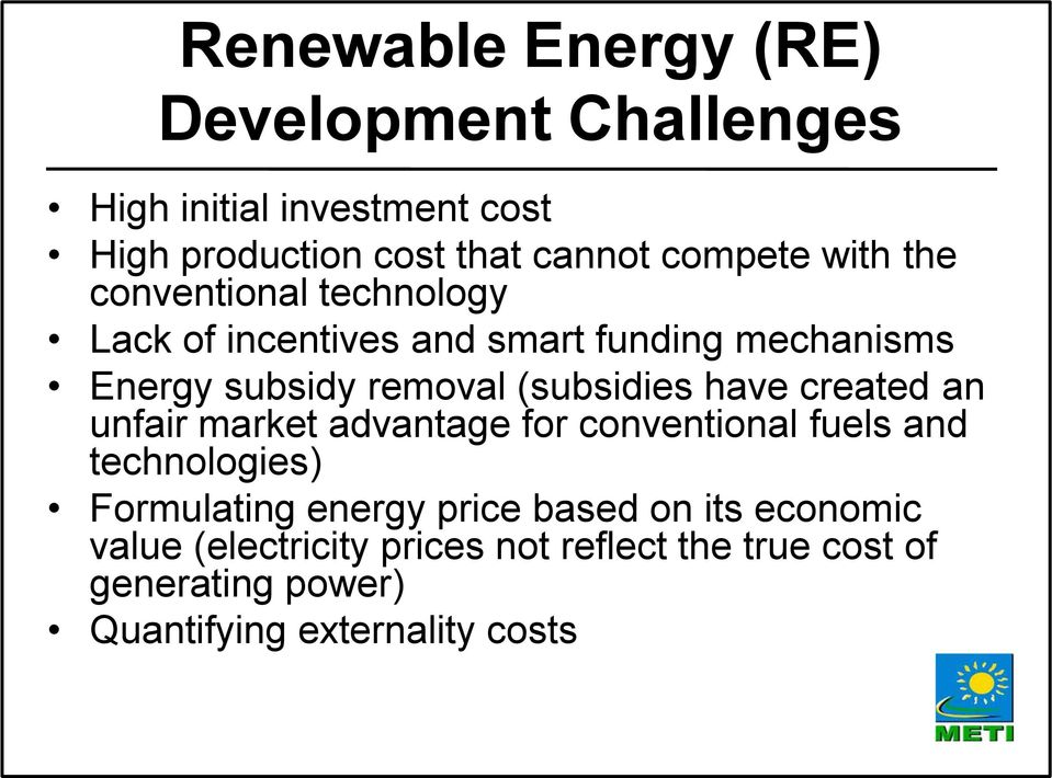 have created an unfair market advantage for conventional fuels and technologies) Formulating energy price based on