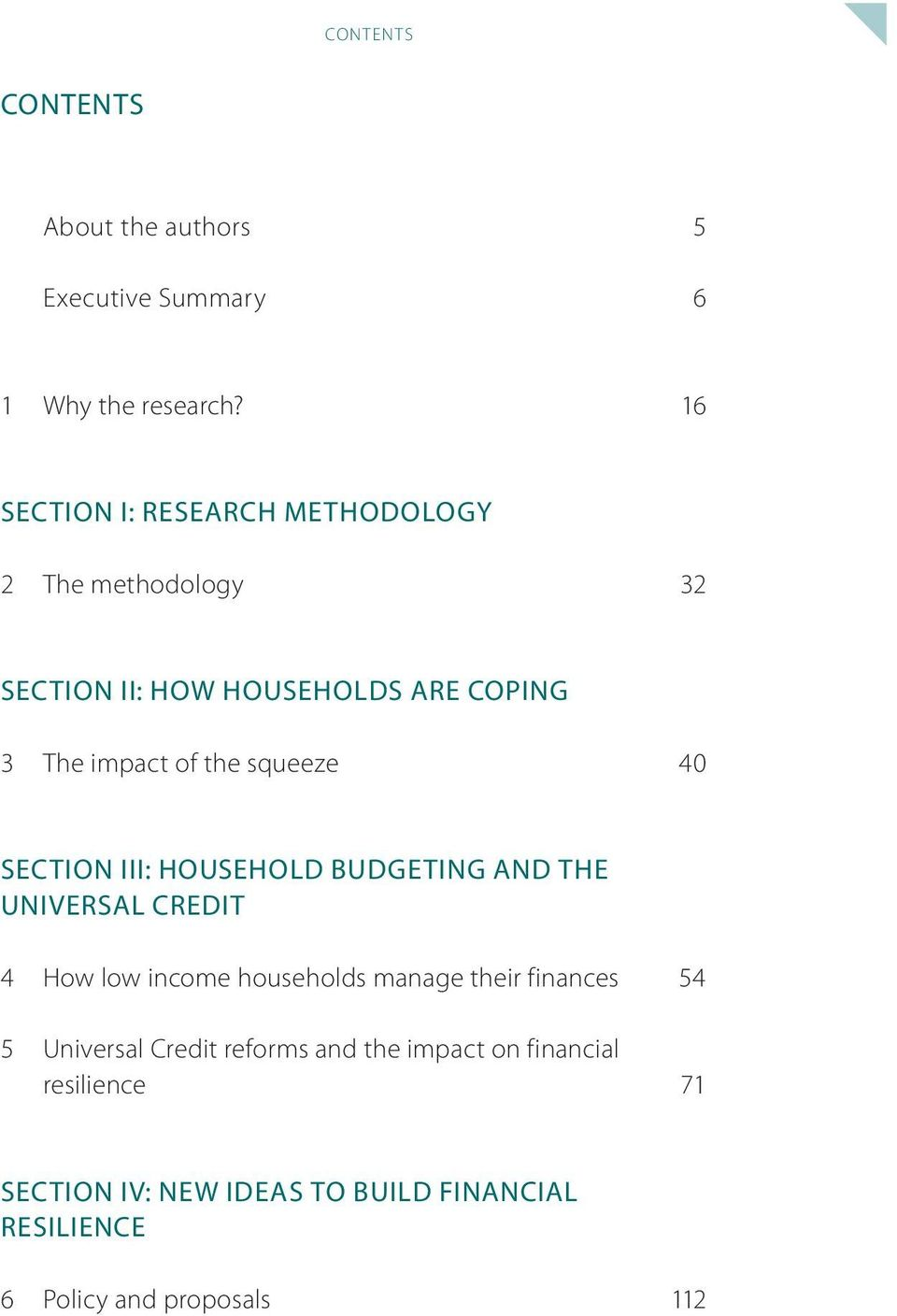 squeeze 40 SECTION III: HOUSEHOLD BUDGETING AND THE UNIVERSAL CREDIT 4 How low income households manage their