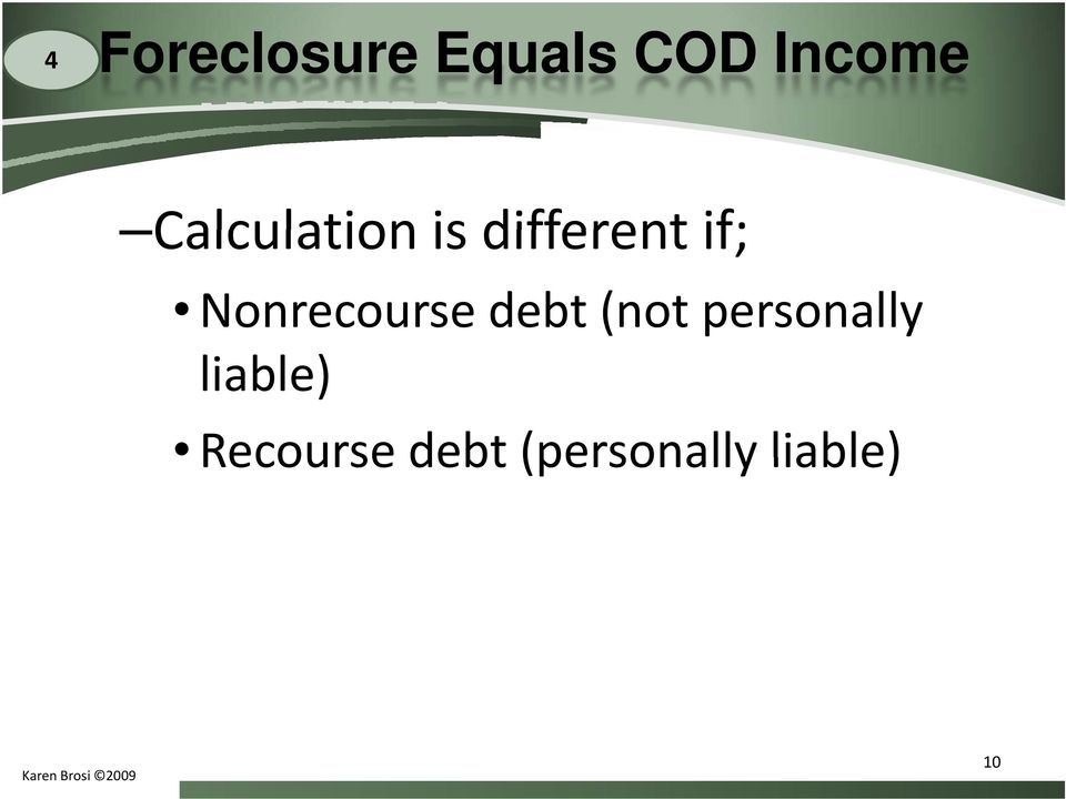 Nonrecourse debt (not personally