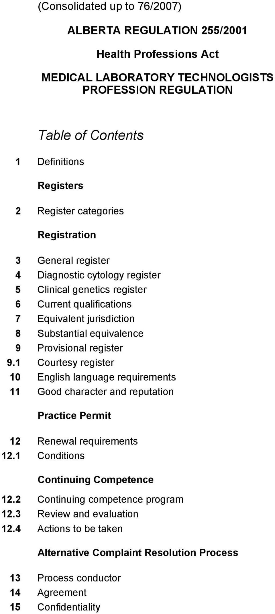 equivalence 9 Provisional register 9.1 Courtesy register 10 English language requirements 11 Good character and reputation Practice Permit 12 Renewal requirements 12.