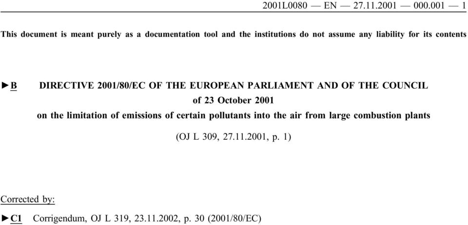 for its contents B DIRECTIVE 2001/80/EC OF THE EUROPEAN PARLIAMENT AND OF THE COUNCIL of 23 October 2001 on