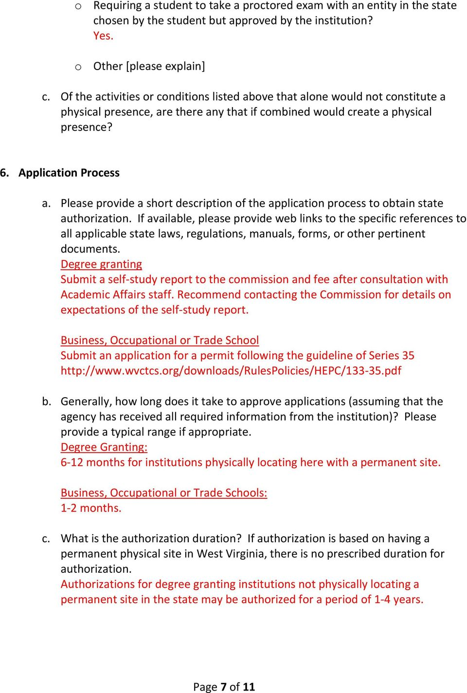 Please provide a short description of the application process to obtain state authorization.
