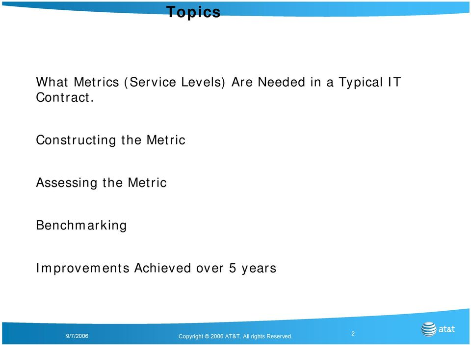 Constructing the Metric Assessing the