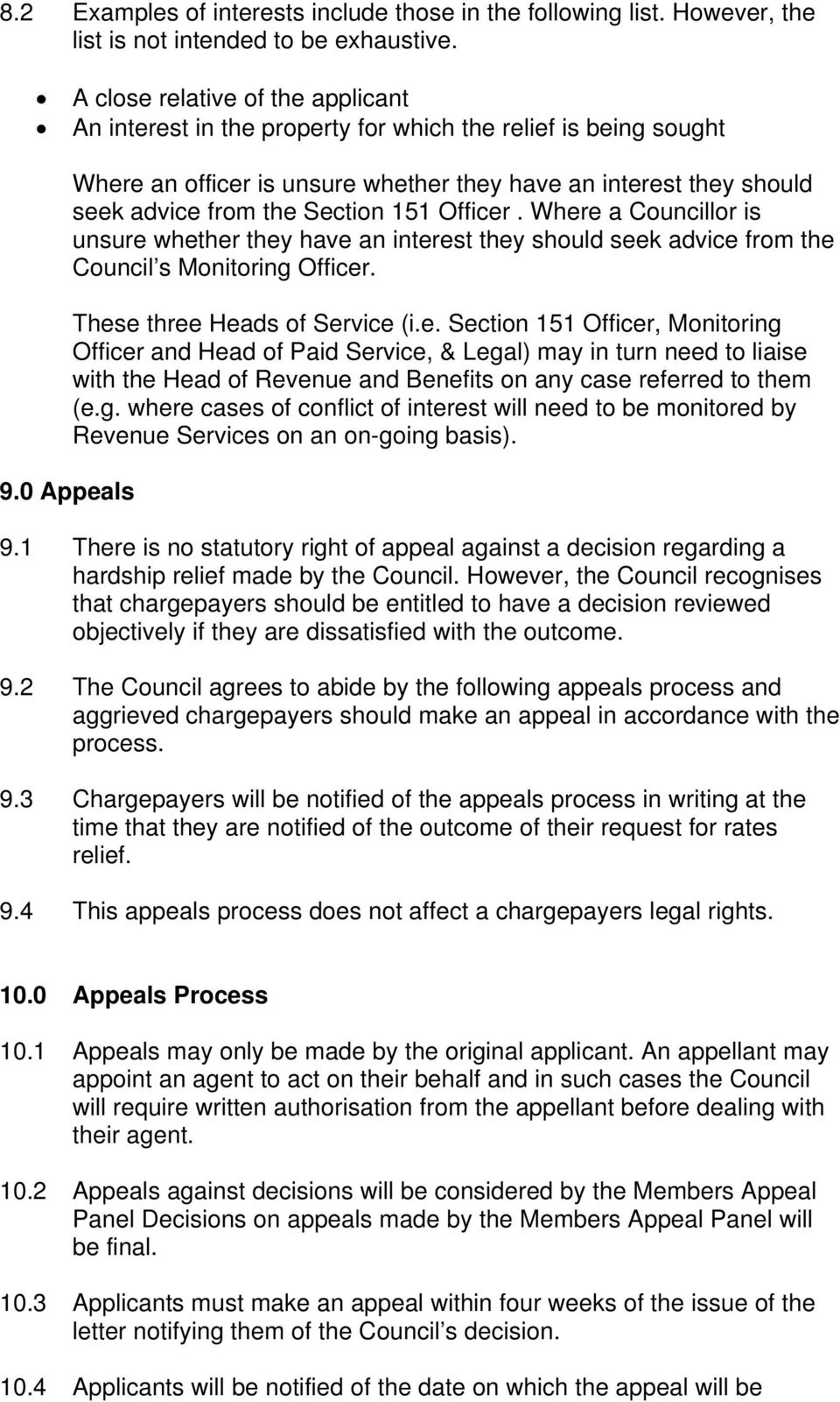 0 Appeals Where an officer is unsure whether they have an interest they should seek advice from the Section 151 Officer.