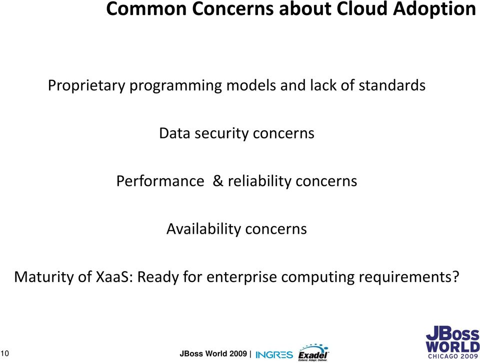 concerns Performance & reliability concerns Availability