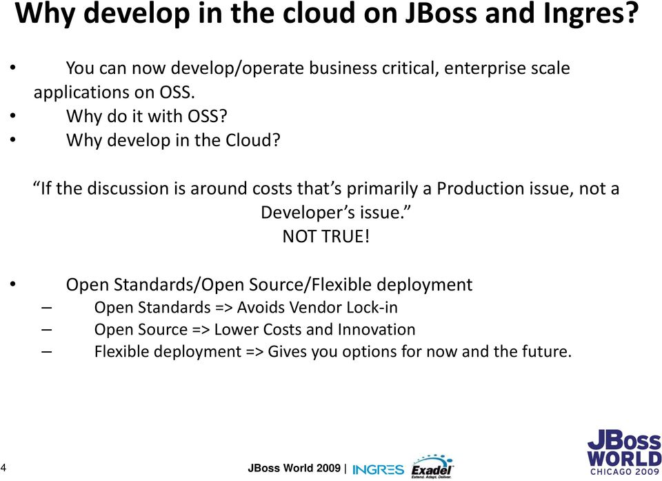 Why develop in the Cloud?