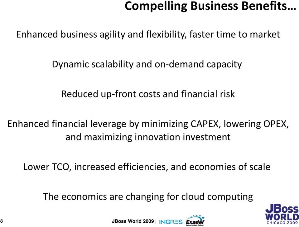 financial leverage by minimizing CAPEX, lowering OPEX, and maximizing innovation investment
