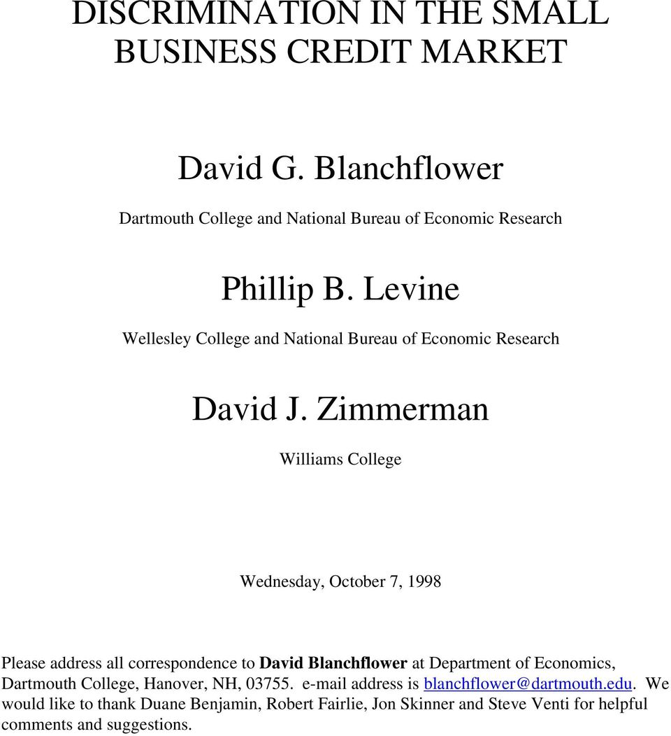 Levine Wellesley College and National Bureau of Economic Research David J.