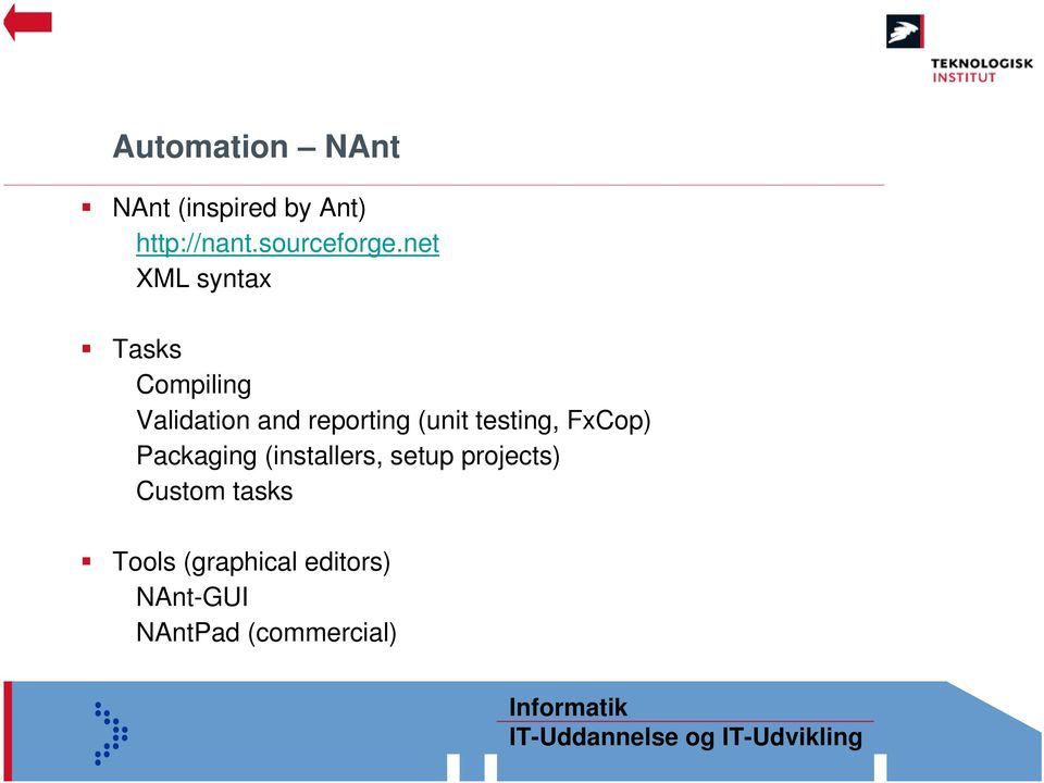 net XML syntax Tasks Compiling Validation and reporting (unit