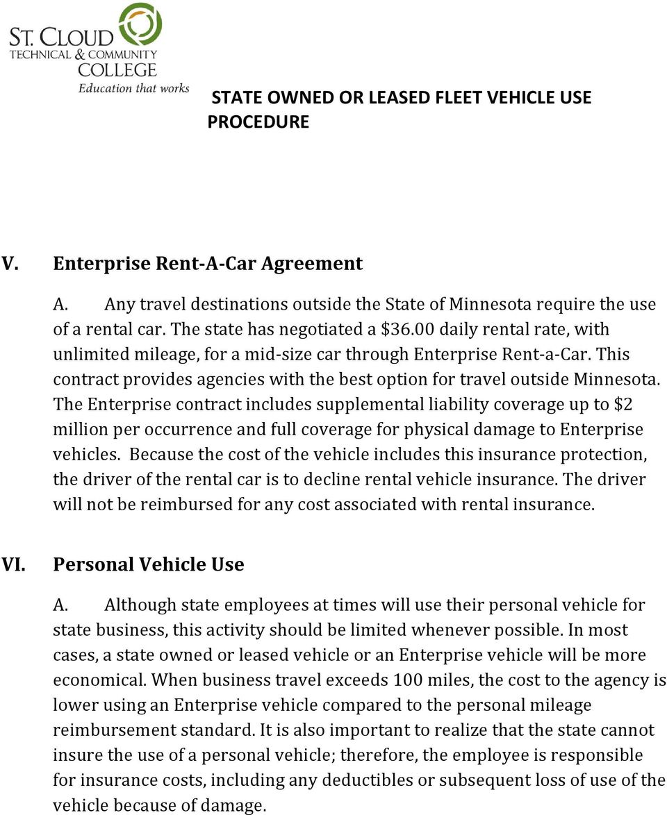 The Enterprise contract includes supplemental liability coverage up to $2 million per occurrence and full coverage for physical damage to Enterprise vehicles.