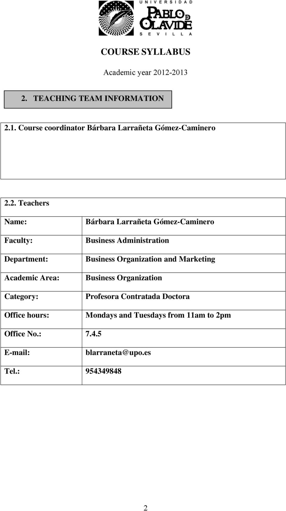 Business Administration Business Organization and Marketing Business Organization Profesora Contratada