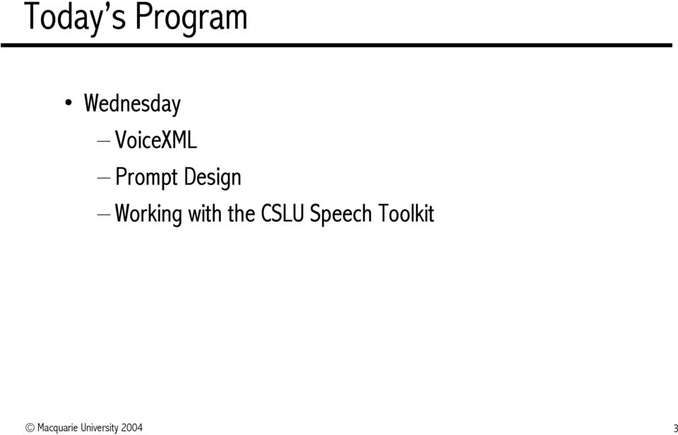 Working with the CSLU Speech