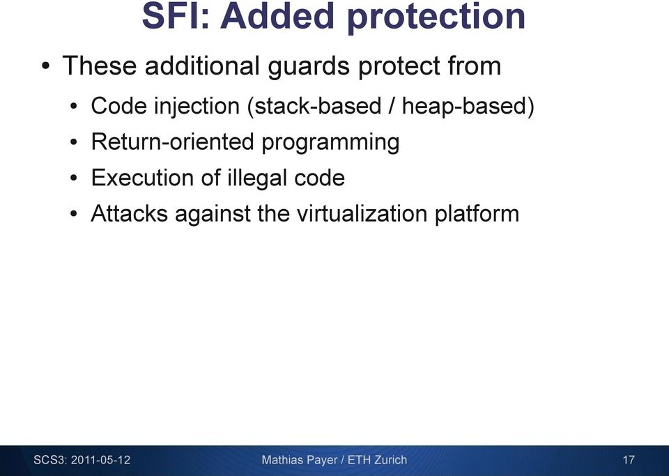 programming Execution of illegal code Attacks against the