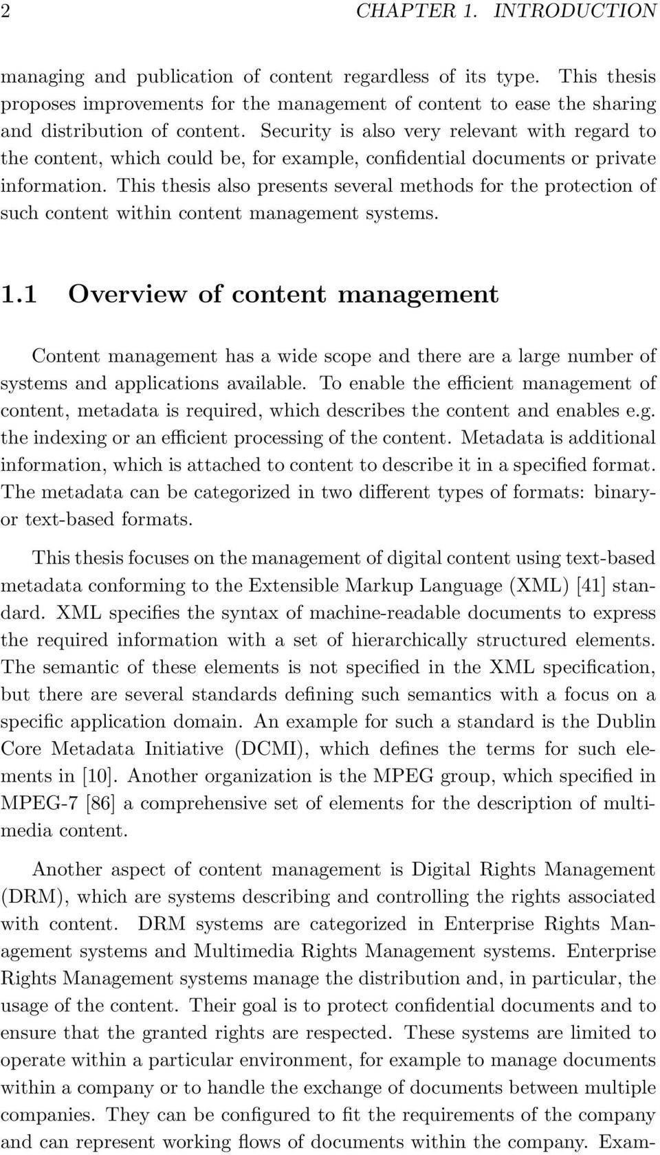 This thesis also presents several methods for the protection of such content within content management systems. 1.