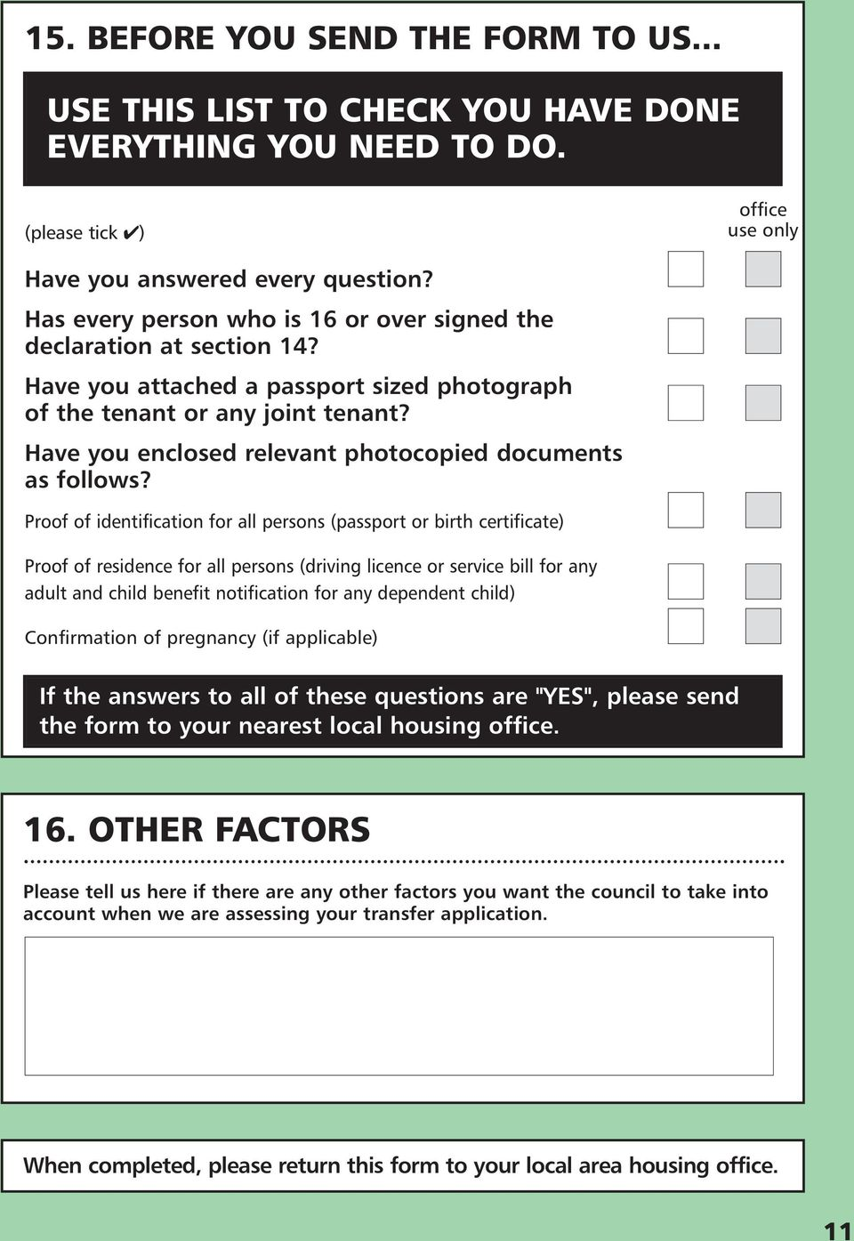Have you enclosed relevant photocopied documents as follows?