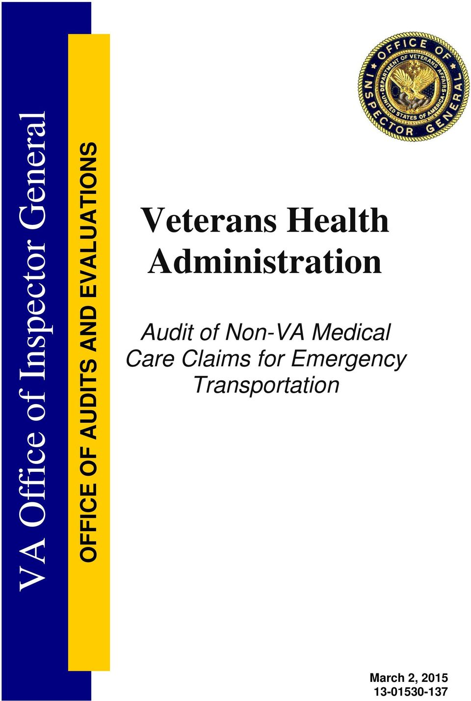 Administration Audit of Non-VA Medical Care