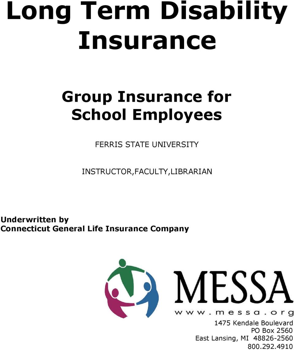 Underwritten by Connecticut General Life Insurance Company 1475