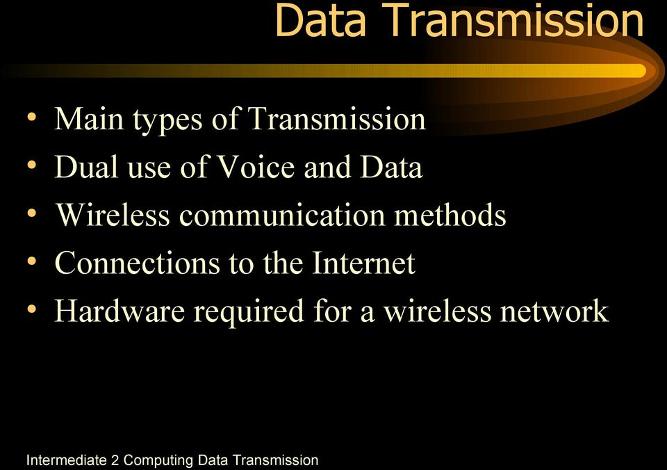 Wireless communication methods Connections