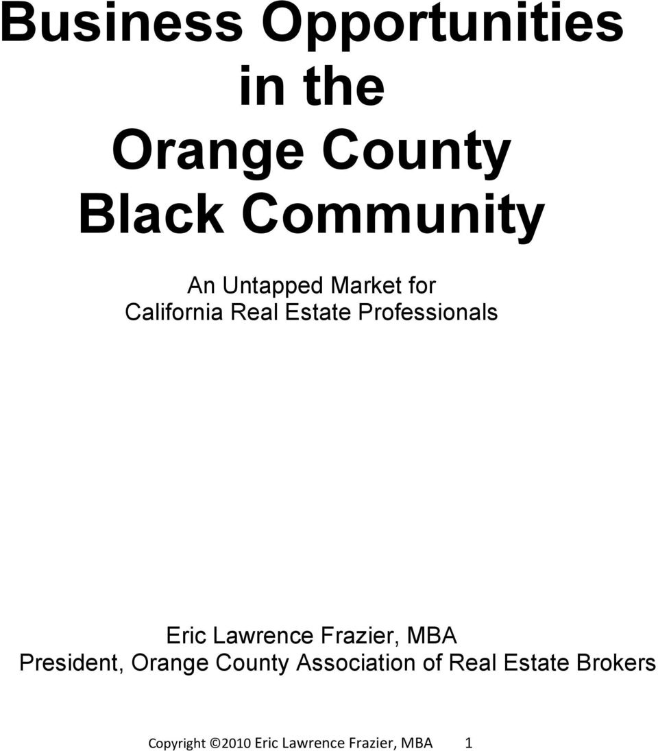 Lawrence Frazier, MBA President, Orange County Association of