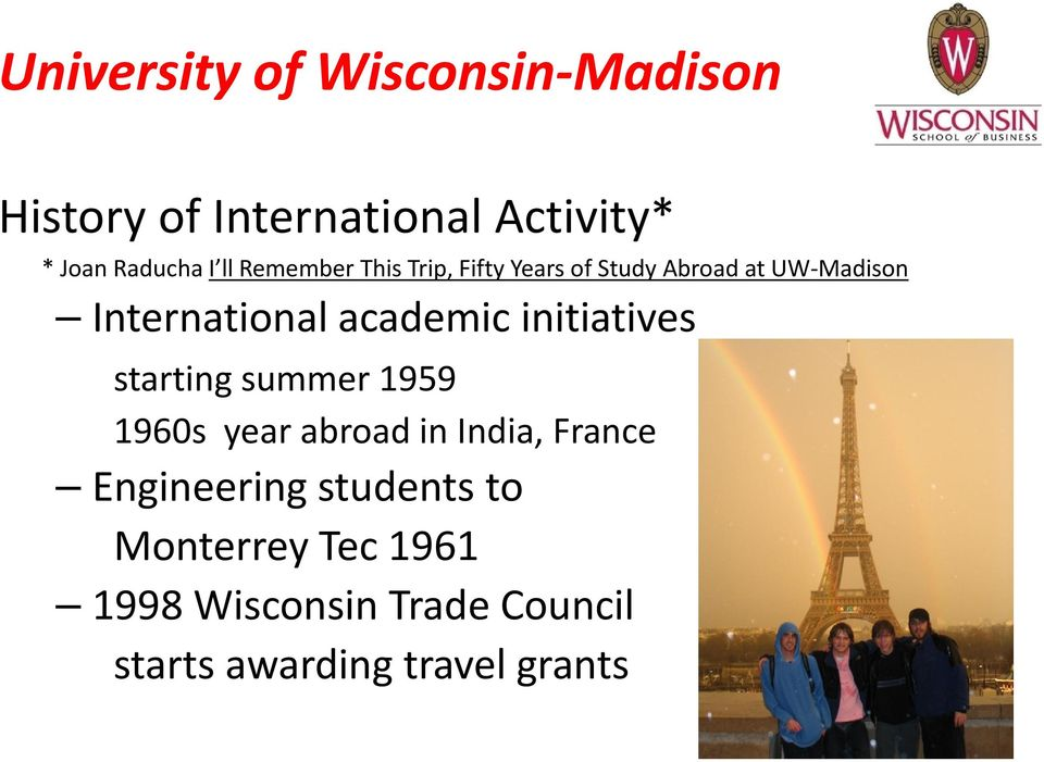 academic initiatives starting summer 1959 1960s year abroad in India, France