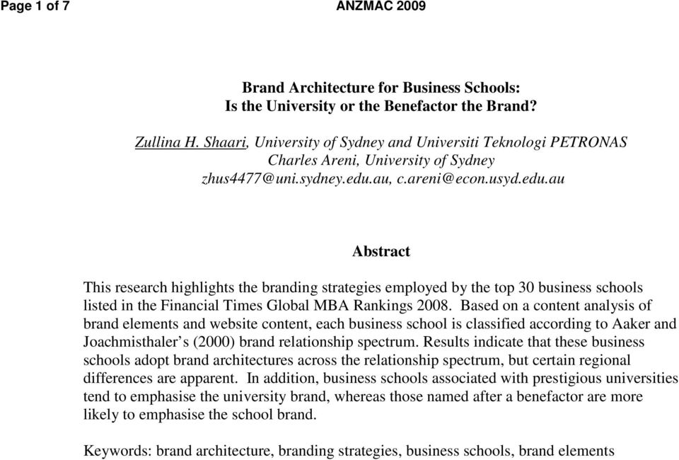au, c.areni@econ.usyd.edu.au Abstract This research highlights the branding strategies employed by the top 30 business schools listed in the Financial Times Global MBA Rankings 2008.