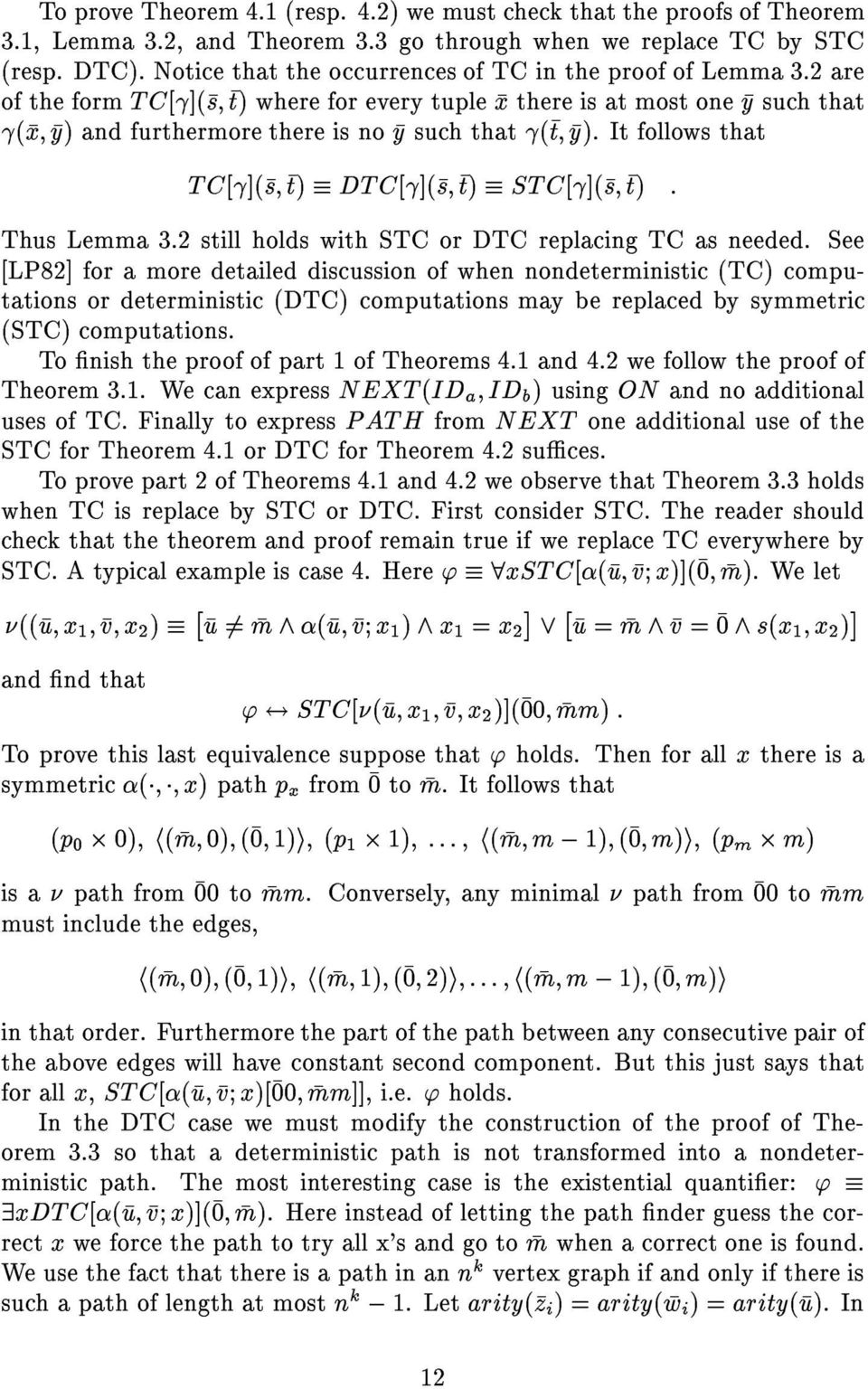 It follows that TC[](s t) DTC[](s t) STC[](s t) : Thus Lemma 3.2 still holds with STC or DTC replacing TC as needed.