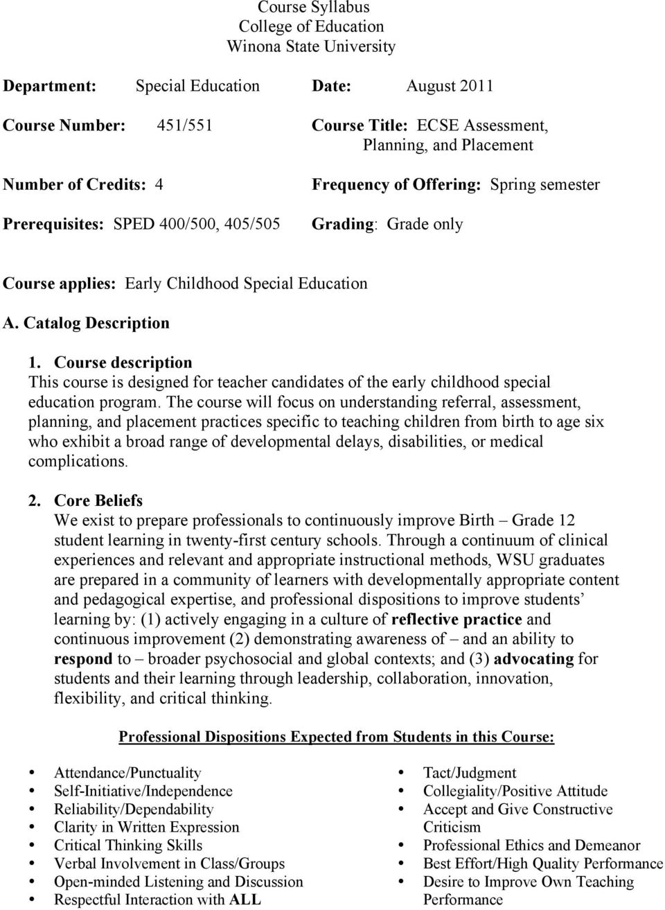 Course description This course is designed for teacher candidates of the early childhood special education program.