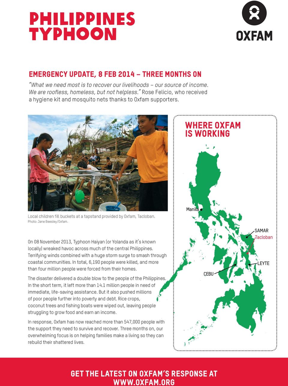 Haiyan (or Yolanda as it s known locally) wreaked havoc across much of the central Philippines Terrifying winds combined with a huge storm surge to smash through coastal communities In total, 6,190