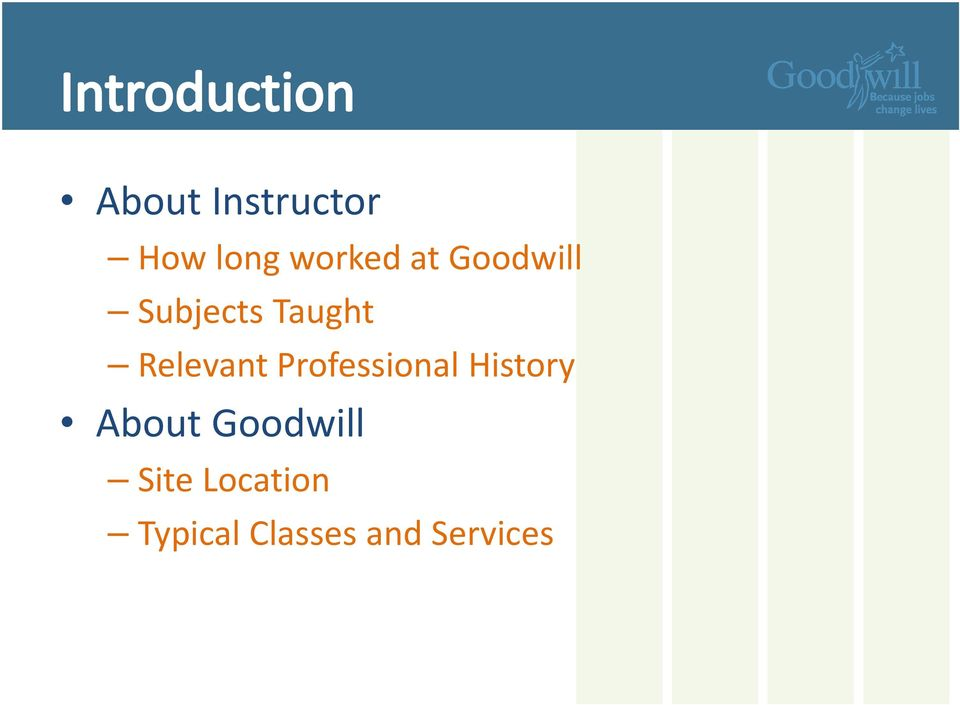 Professional History About Goodwill